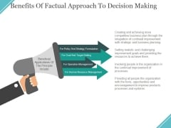 Benefits Of Factual Approach To Decision Making Ppt PowerPoint Presentation Infographics Influencers