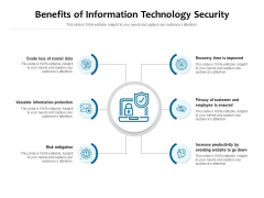 Benefits Of Information Technology Security Ppt PowerPoint Presentation Layouts Layouts PDF