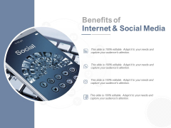 Benefits Of Internet And Social Media Ppt PowerPoint Presentation Styles Show