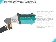 Benefits Of Process Approach Ppt PowerPoint Presentation Inspiration Introduction
