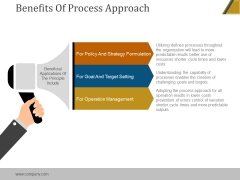 Benefits Of Process Approach Ppt PowerPoint Presentation Pictures