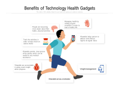 Benefits Of Technology Health Gadgets Ppt PowerPoint Presentation Gallery Infographics PDF