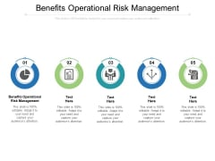 Benefits Operational Risk Management Ppt PowerPoint Presentation Model Vector Cpb