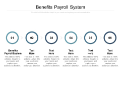 Benefits Payroll System Ppt PowerPoint Presentation Icon Themes
