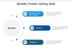 Benefits Problem Solving Skills Ppt PowerPoint Presentation File Brochure Cpb