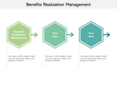 Benefits Realization Management Ppt PowerPoint Presentation Infographics Images Cpb