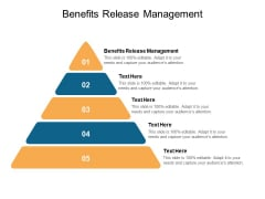 Benefits Release Management Ppt PowerPoint Presentation Inspiration Infographic Template Cpb