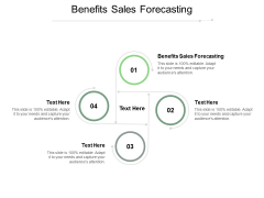 Benefits Sales Forecasting Ppt PowerPoint Presentation Slides Themes Cpb