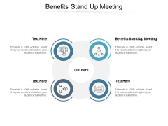Benefits Stand Up Meeting Ppt PowerPoint Presentation Icon Slide Portrait Cpb