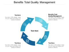 Benefits Total Quality Management Ppt PowerPoint Presentation Model Show Cpb