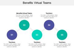 Benefits Virtual Teams Ppt PowerPoint Presentation Layouts Portfolio Cpb
