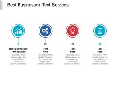 Best Businesses Text Services Ppt PowerPoint Presentation Slides Structure Cpb