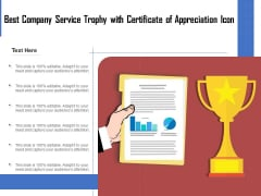 Best Company Service Trophy With Certificate Of Appreciation Icon Ppt PowerPoint Presentation Infographic Template Topics PDF