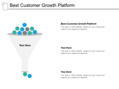 Best Customer Growth Platform Ppt PowerPoint Presentation Slides Portrait Cpb