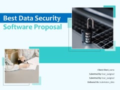 Best Data Security Software Proposal Ppt PowerPoint Presentation Complete Deck With Slides