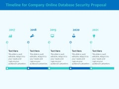 Best Data Security Software Timeline For Company Online Database Security Proposal Graphics PDF