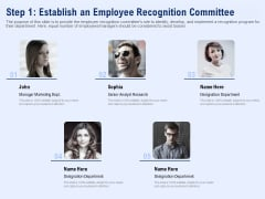 Best Employee Appreciation Workplace Step 1 Establish An Employee Recognition Committee Icons PDF