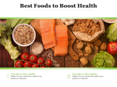 Best Foods To Boost Health Ppt PowerPoint Presentation Slides Display