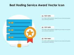 Best Hosting Service Award Vector Icon Ppt PowerPoint Presentation Infographic Template Example 2015 PDF