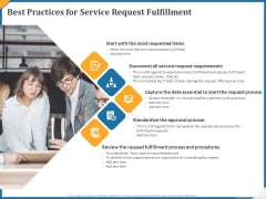 Best Practices For Service Request Fulfillment Ppt Slides Professional PDF