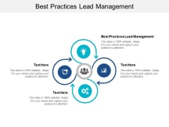 Best Practices Lead Management Ppt PowerPoint Presentation Portfolio Slides Cpb