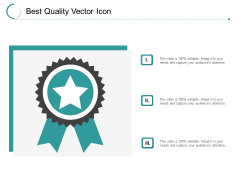 Best Quality Vector Icon Ppt PowerPoint Presentation Icon Example File