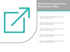 Beyond The Scope Arrow Moving Out Of Box Ppt PowerPoint Presentation Infographics Elements