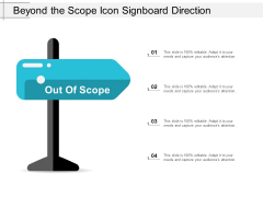 Beyond The Scope Icon Signboard Direction Ppt PowerPoint Presentation File Deck