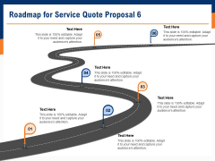 Bids And Quotes Proposal Roadmap For Service Quote Proposal 6 Ppt Icon Elements PDF