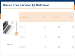 Bids And Quotes Proposal Service Price Quotation By Work Hours Ppt Slides Vector PDF