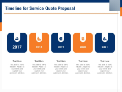 Bids And Quotes Proposal Timeline For Service Quote Proposal Ppt Slides Structure PDF