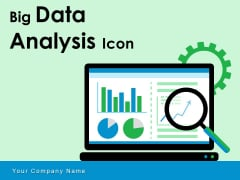 Big Data Analysis Icon Data Analytic Business Ppt PowerPoint Presentation Complete Deck