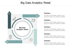 Big Data Analytics Retail Ppt PowerPoint Presentation Gallery Good Cpb