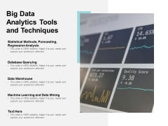 Big Data Analytics Tools And Techniques Ppt PowerPoint Presentation Infographic Template Good