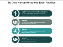 Big Data Human Resources Talent Analytics Ppt PowerPoint Presentation Outline Skills Cpb