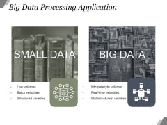 Big Data Processing Application Ppt PowerPoint Presentation Shapes