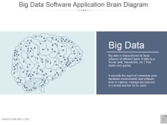 Big Data Software Application Brain Diagram Ppt PowerPoint Presentation Slides