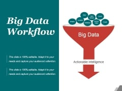 Big Data Workflow Ppt PowerPoint Presentation Topics