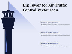 Big Tower For Air Traffic Control Vector Icon Ppt PowerPoint Presentation Show Clipart PDF