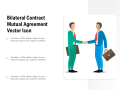 Bilateral Contract Mutual Agreement Vector Icon Ppt PowerPoint Presentation Infographics Mockup PDF