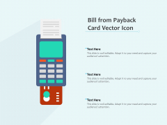 Bill From Payback Card Vector Icon Ppt PowerPoint Presentation Slides Design Templates PDF