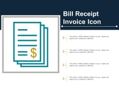 Bill Receipt Invoice Icon Ppt Powerpoint Presentation Outline Deck