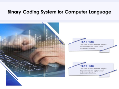 Binary Coding System For Computer Language Ppt PowerPoint Presentation Icon Gallery PDF