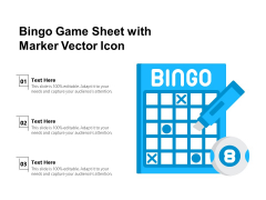 Bingo Game Sheet With Marker Vector Icon Ppt PowerPoint Presentation File Inspiration PDF