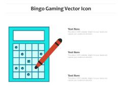 Bingo Gaming Vector Icon Ppt PowerPoint Presentation Ideas Maker PDF