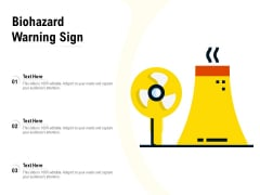 Biohazard Warning Sign Ppt PowerPoint Presentation Icon Show PDF