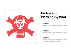 Biohazard Warning Symbol Ppt Powerpoint Presentation Professional Portrait