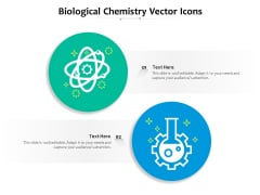 Biological Chemistry Vector Icons Ppt PowerPoint Presentation File Demonstration PDF
