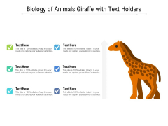 Biology Of Animals Giraffe With Text Holders Ppt PowerPoint Presentation File Smartart PDF