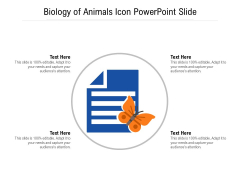 Biology Of Animals Icon PowerPoint Slide Ppt PowerPoint Presentation Gallery Layouts PDF